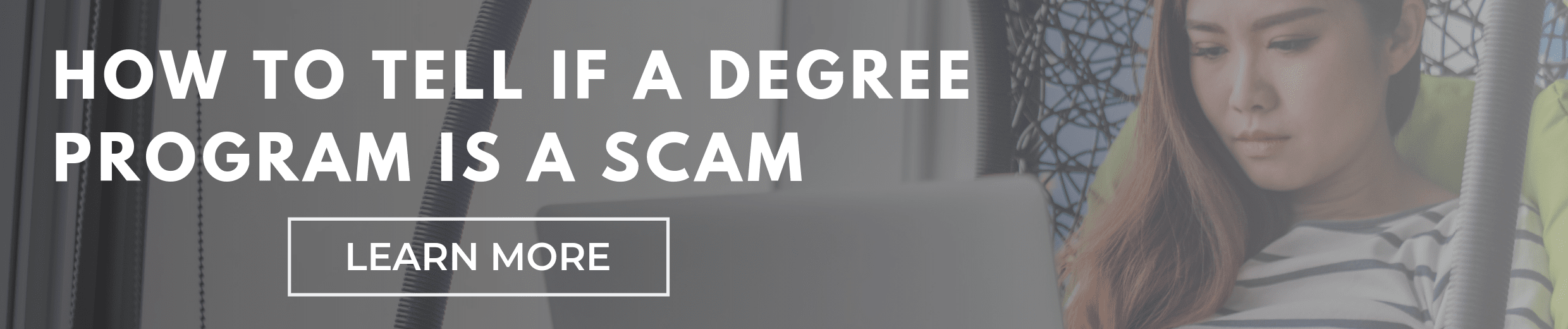 How Can I Tell if a Degree Program is Legitimate or a Scam?