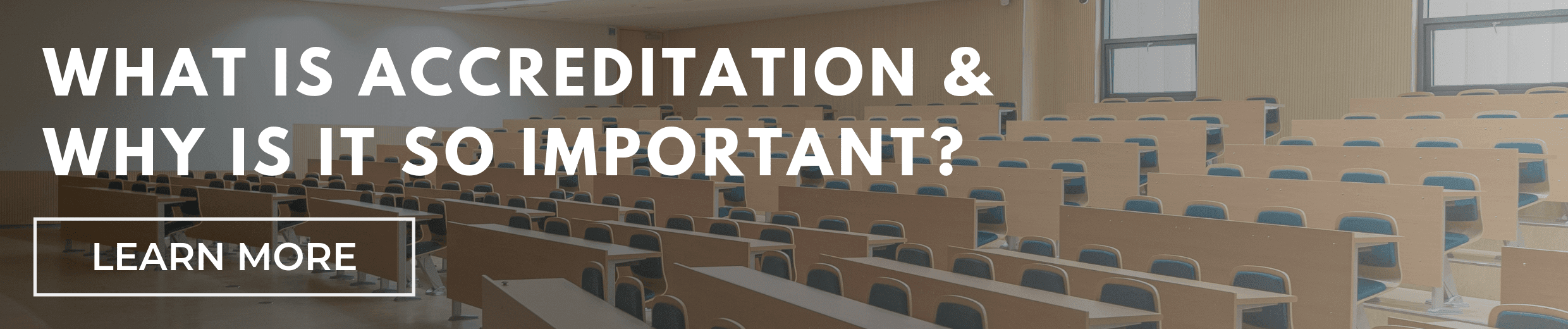 What is Accreditation and Why is it So Important?
