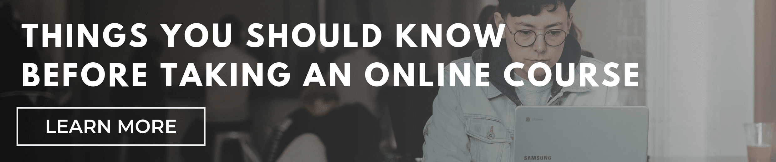 7 Things You Should Know Before Taking an Online Course