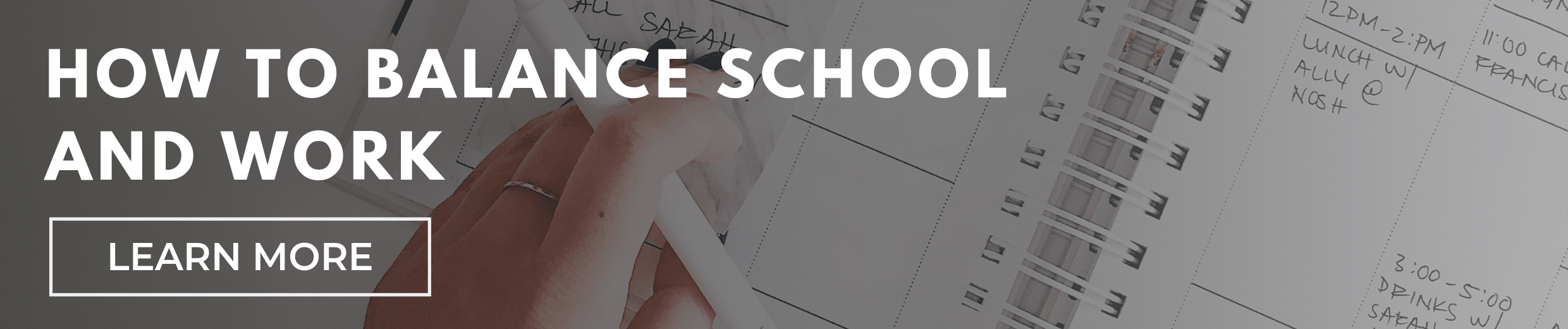 7 Tips to Help You Balance School and Work