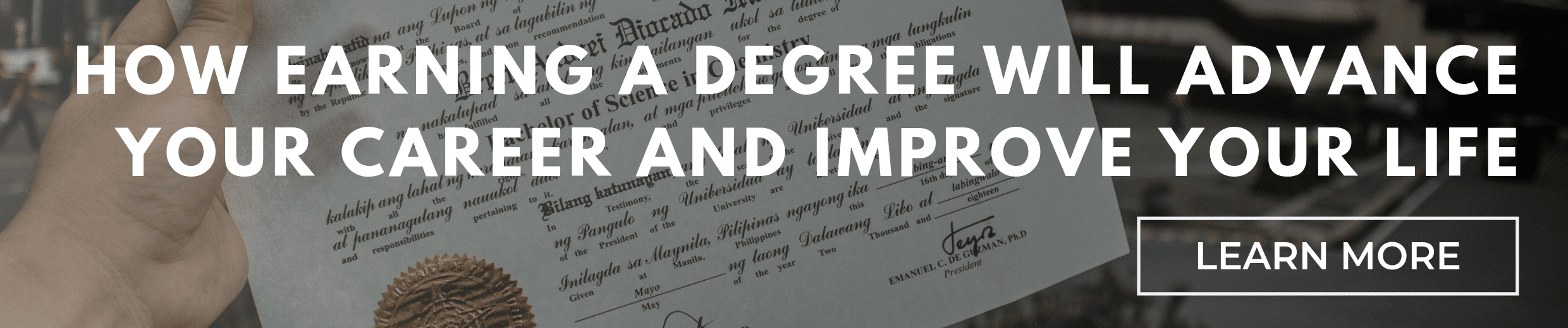 3 Reasons Why Earning a Degree Will Advance Your Career and Improve Your Life