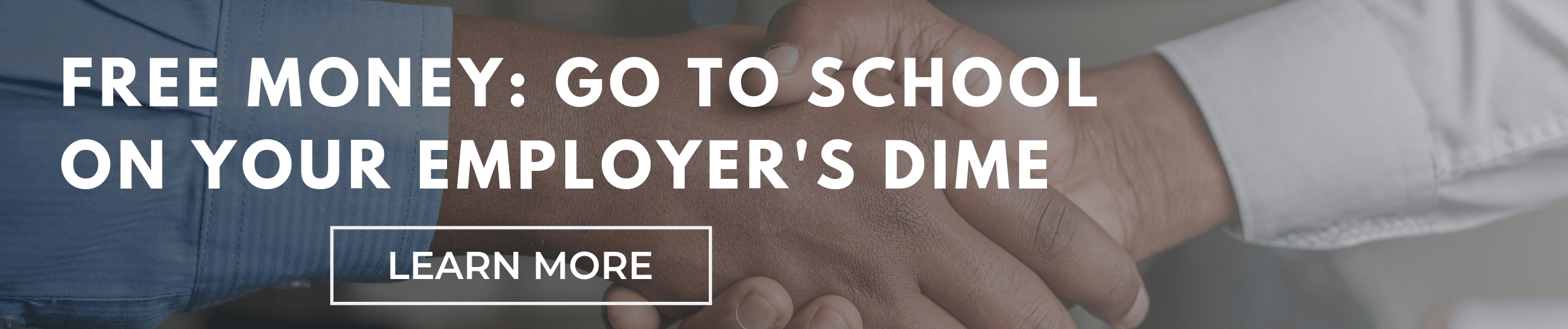 Free Money: Go Back to School on Your Employer's Dime