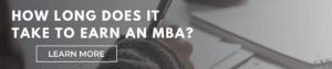 How Long Does it Take to Earn an MBA?