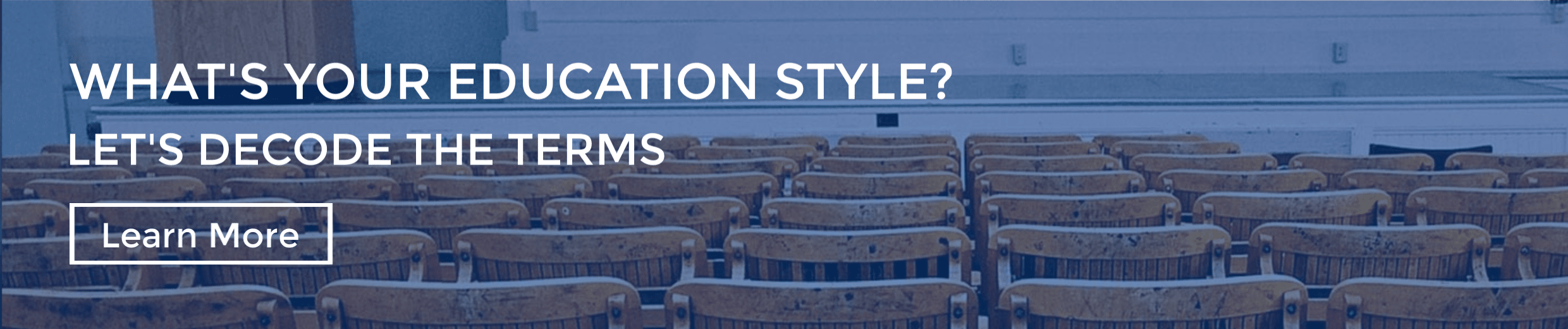 What;s your education style? Let's decode the terms